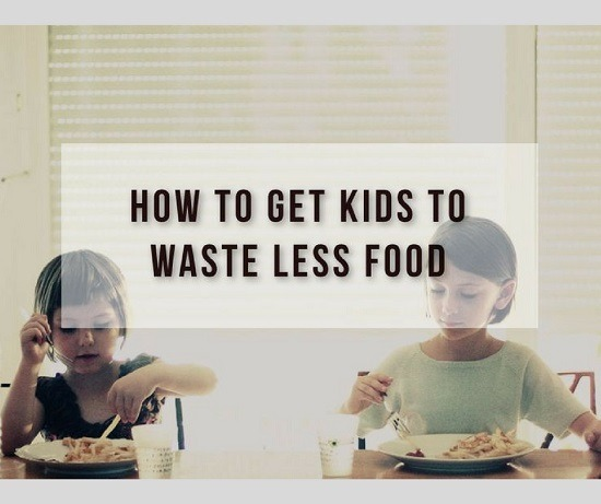 Teaching kids to waste less food