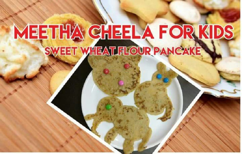Meetha Cheela for Kids- Sweet wheat flour Pan Cake