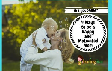4 Ways to be a Happy and Motivated Mom